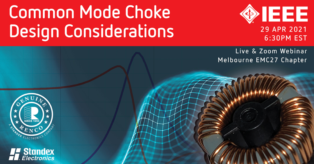 Standex Electronics at IEEE Common Mode Choke Design Considerations